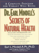 Dr  Earl Mindell s Secrets of Natural Health
