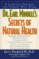 Dr  Earl Mindell s Secrets of Natural Health Book