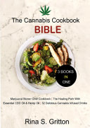 The Cannabis Cookbook Bible 3 Books in 1