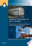 Membrane Technologies for Water Treatment Book