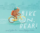 Bike On, Bear! [Pdf/ePub] eBook
