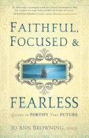 Faithful  Focused   Fearless