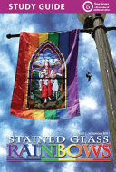 Stained Glass Rainbows Study Guide