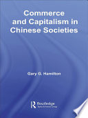 Commerce And Capitalism In Chinese Societies Book PDF