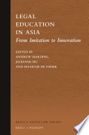 Legal Education In Asia From Imitation To Innovation