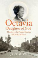 Octavia, Daughter of God