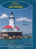 Lighthouses of Lake Michigan