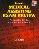Delmar's Medical Assisting Exam Review