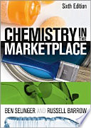"""Chemistry in the Marketplace"" by Ben Selinger, Russell Barrow"