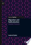 Migration and Radicalization