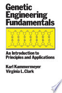 Genetic Engineering Fundamentals Book