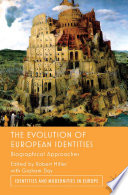The Evolution Of European Identities