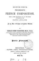 Schneider's Progressive French composition. Partie anglaise. [With key entitled] Partie française