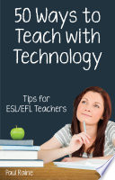 Fifty Ways to Teach with Technology Book