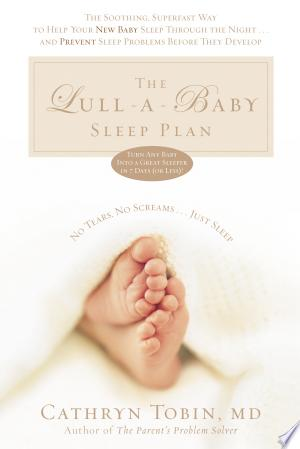 Download The Lull-A-Baby Sleep Plan Free Books - Read Books