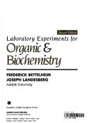Laboratory Experiments for Organic   Biological Chemistry