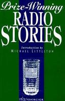 Prize Winning Radio Stories