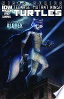 Teenage Mutant Ninja Turtles: Villain Micro-Series #4 - Alopex