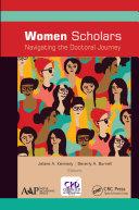 Women Scholars  Navigating the Doctoral Journey