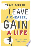 Leave a Cheater  Gain a Life