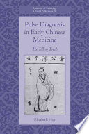 Pulse Diagnosis in Early Chinese Medicine