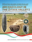 Archaeology in the Zitava Valley I