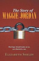 The Story of Maggie Jordan