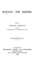 Rattlin, the Reefer. [By Edward Howard.] Edited by Captain Marryat