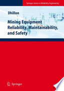 Mining Equipment Reliability  Maintainability  and Safety