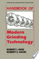Handbook of Modern Grinding Technology