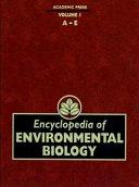 Encyclopedia Of Environmental Biology A E