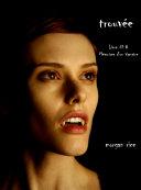 Trouvee (Livre #8 Mémoires D'un Vampire): Mémoires d'un Vampire