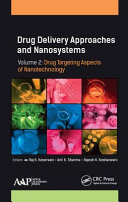 Drug Delivery Approaches and Nanosystems  Volume 2 Book