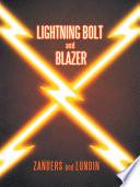 Lightning Bolt And Blazer