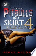 Pitbulls In A Skirt 4