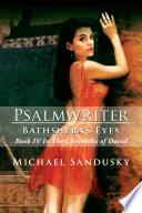 Psalmwriter Bathsheba s Eyes