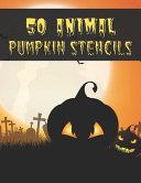 50 Animal Pumpkin Stencils
