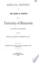 Annual Report of the Board of Regents of the University of Minnesota to the Governor for the Fiscal Year Ending ...