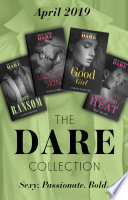 The Dare Collection April 2019  King s Ransom  Kings of Sydney    Good Girl   Under His Skin   Wicked Heat