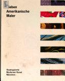 Sieben amerikanische Maler