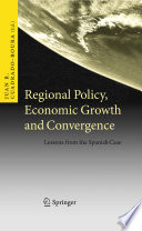 Regional Policy, Economic Growth and Convergence