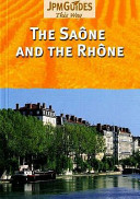 The Saône and the Rhône