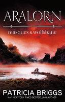 Aralorn: Masques and Wolfsbane image