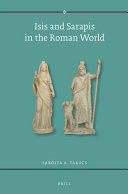 Isis and Sarapis in the Roman World