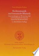 Rechtssemantik und forensische Rhetorik  : Untersuchungen zu Wortschatz, Stil und Grammatik der Sprache koptischer Rechtsurkunden