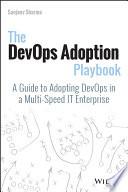 The DevOps Adoption Playbook Book