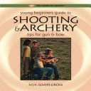 Young Beginner s Guide to Shooting   Archery
