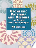 Geometric Patterns and Designs for Artists and Craftspeople