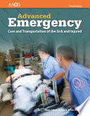 """AEMT: Advanced Emergency Care and Transportation of the Sick and Injured"" by American Academy of Orthopaedic Surgeons (AAOS),"