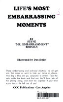 Life s Most Embarrassing Moments Book
